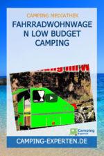 Fahrradwohnwagen Low Budget Camping