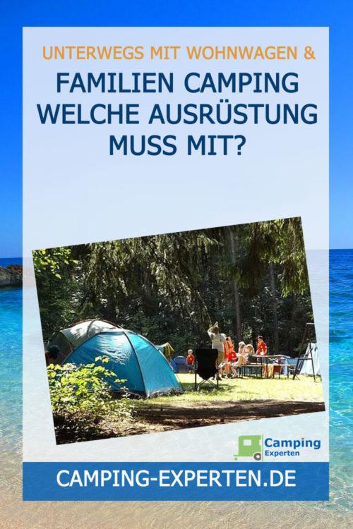 Familien Camping Welche Ausrüstung muss mit?