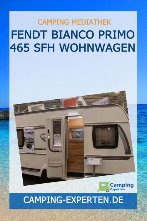 Fendt Bianco Primo 465 SFH Wohnwagen
