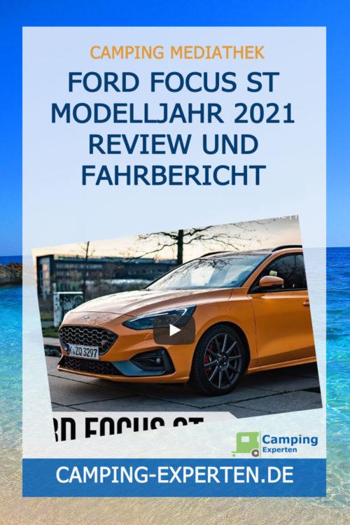 Ford Focus ST Modelljahr 2021 Review und Fahrbericht