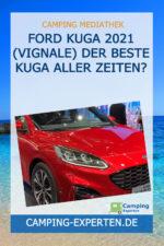 Ford Kuga 2021 (Vignale) Der beste Kuga aller Zeiten?