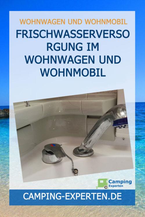 Frischwasserversorgung im Wohnwagen und Wohnmobil