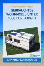 Gebrauchtes Wohnmobil unter 5000 EUR Budget