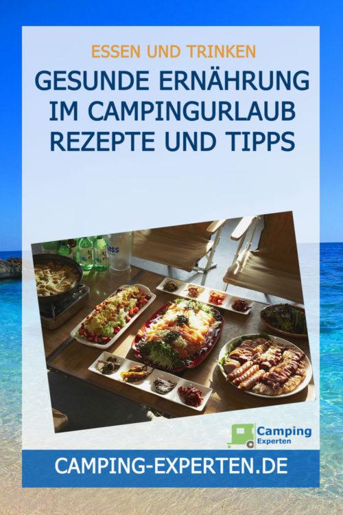 Gesunde Ernährung im Campingurlaub Rezepte und Tipps
