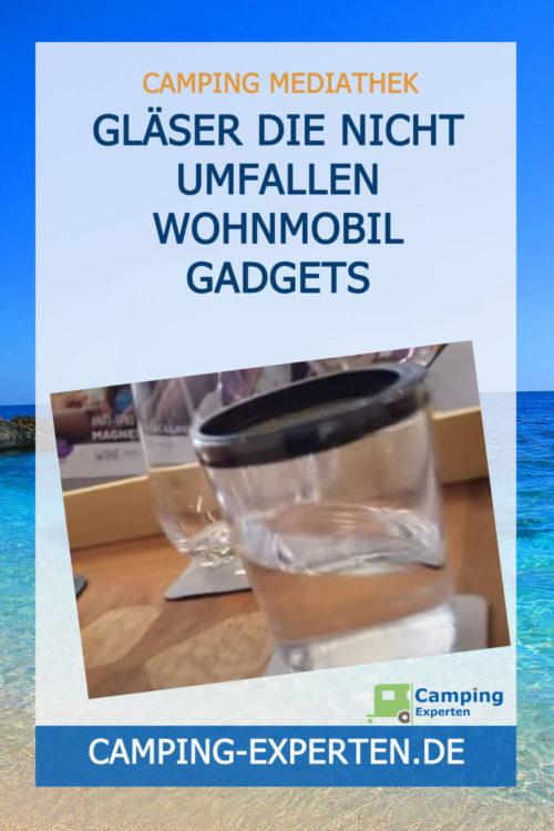 Gläser die nicht umfallen Wohnmobil Gadgets
