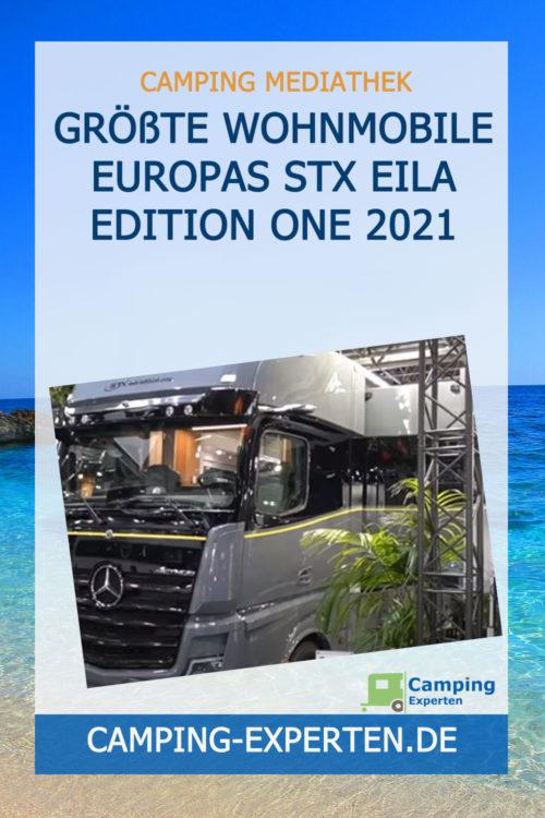 Größte Wohnmobile Europas STX Eila Edition One 2021