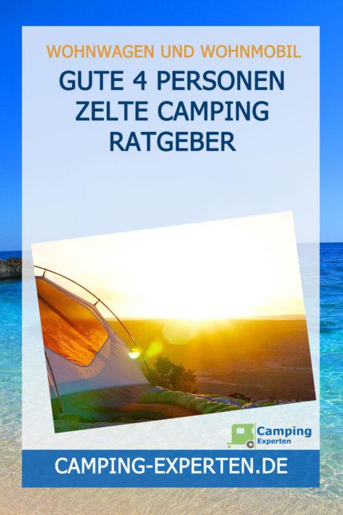 Gute 4 Personen Zelte Camping Ratgeber