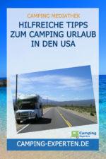 Hilfreiche Tipps zum Camping Urlaub in den USA