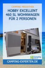 Hobby Excellent 460 SL Wohnwagen für 2 Personen