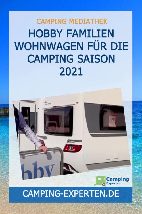 Hobby Familien Wohnwagen für die Camping Saison 2021