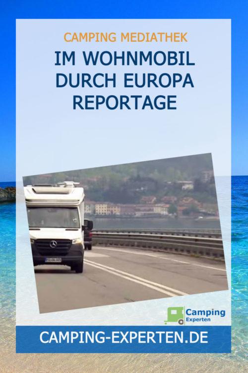 Im Wohnmobil durch Europa Reportage