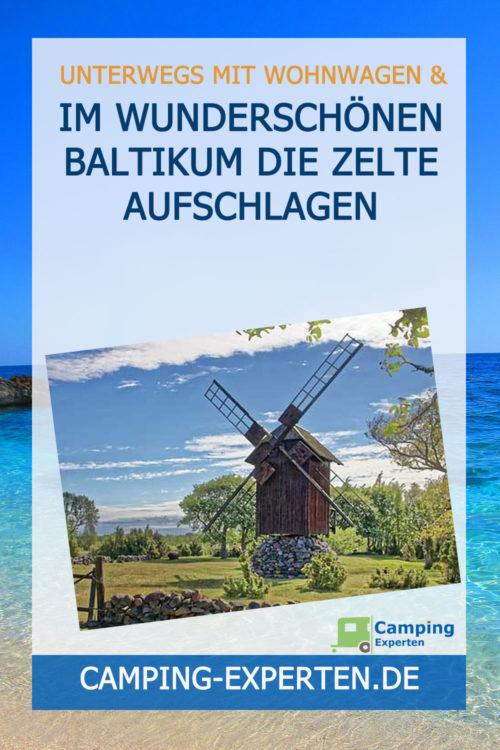 Im wunderschönen Baltikum die Zelte aufschlagen
