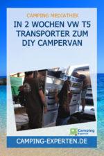 In 2 Wochen VW T5 Transporter zum DIY Campervan