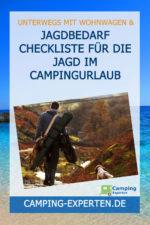 Jagdbedarf Checkliste für die Jagd im Campingurlaub