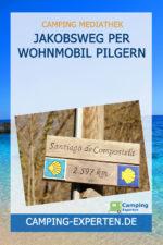 Jakobsweg per Wohnmobil Pilgern
