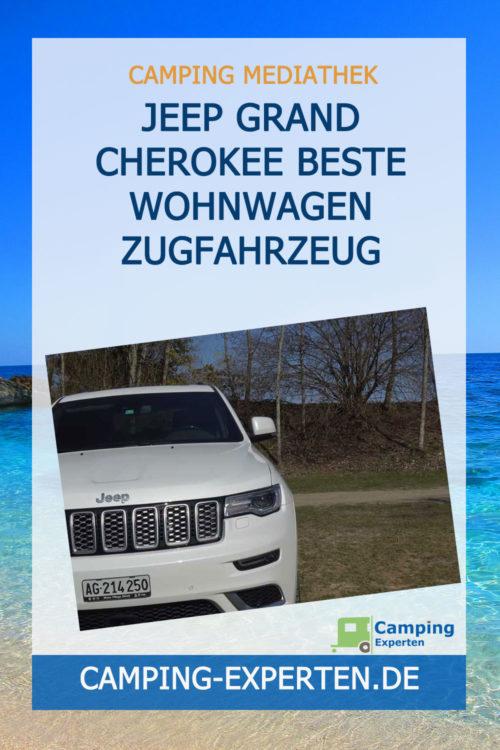 Jeep Grand Cherokee beste Wohnwagen Zugfahrzeug
