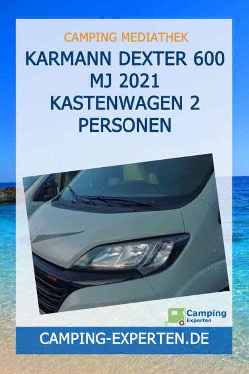 Karmann Dexter 600 MJ 2021 Kastenwagen 2 Personen