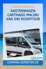 Kastenwagen CARTHAGO Malibu Van 540 Roomtour