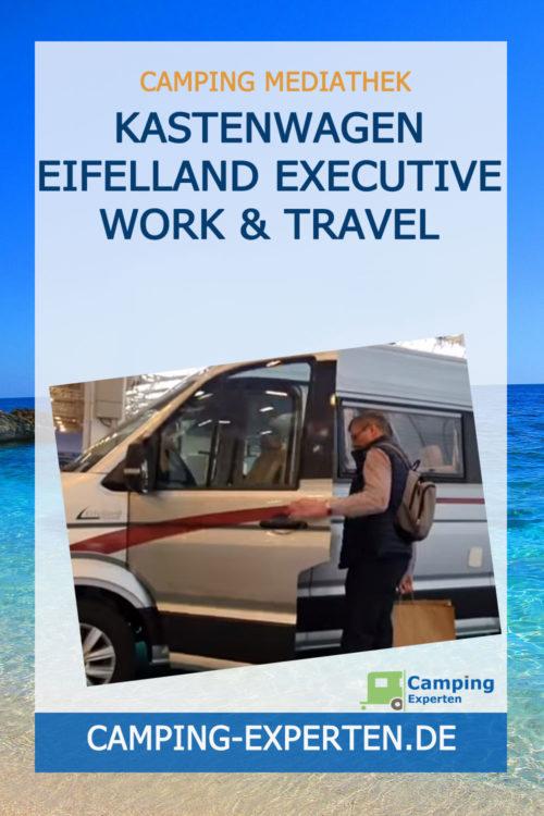 Kastenwagen Eifelland Executive Work & Travel