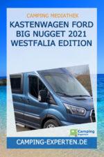 Kastenwagen Ford BIG NUGGET 2021 Westfalia Edition