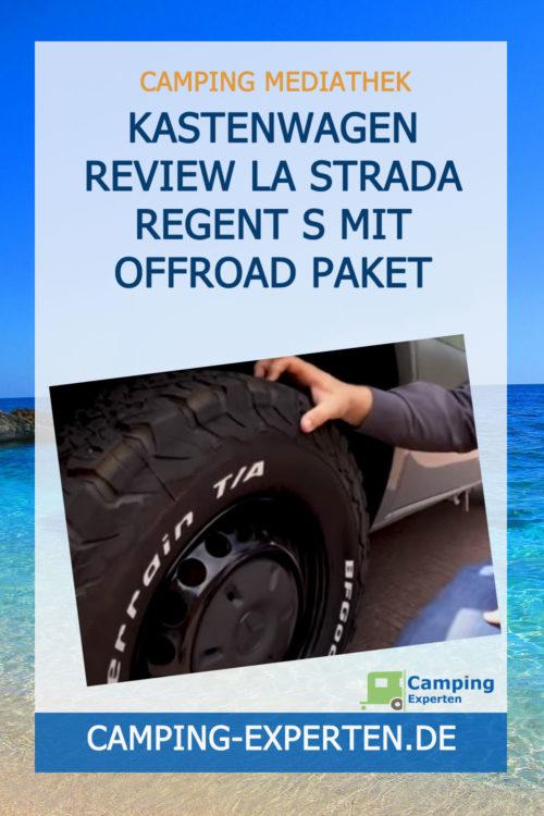 Kastenwagen Review La Strada Regent S mit Offroad Paket