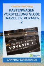Kastenwagen Vorstellung Globe Traveller Voyager Z