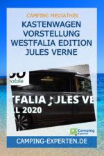 Kastenwagen Vorstellung Westfalia Edition Jules Verne
