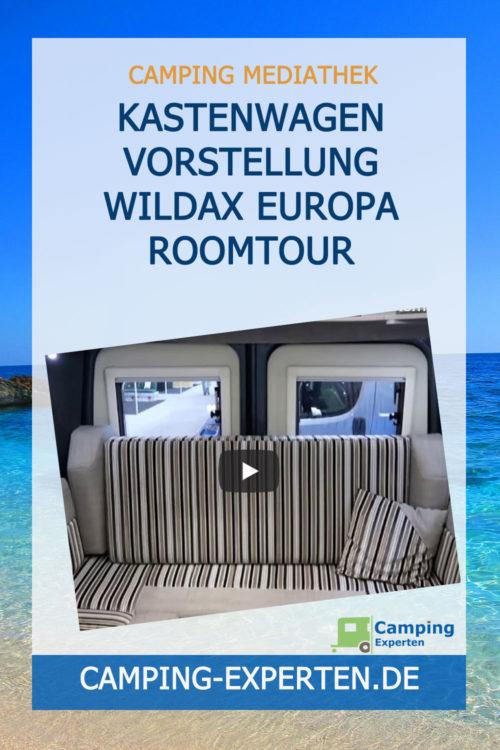 Kastenwagen Vorstellung WildAx Europa Roomtour