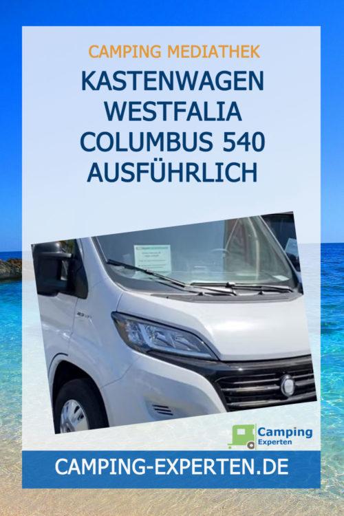 Kastenwagen Westfalia Columbus 540 ausführlich erklärt