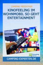 Kinofeeling im Wohnmobil So geht Entertainment