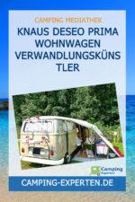 Knaus Deseo prima Wohnwagen Verwandlungskünstler