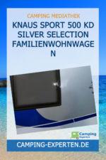Knaus Sport 500 KD Silver Selection Familienwohnwagen