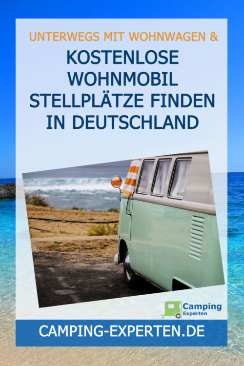 Kostenlose Wohnmobil Stellplätze finden in Deutschland