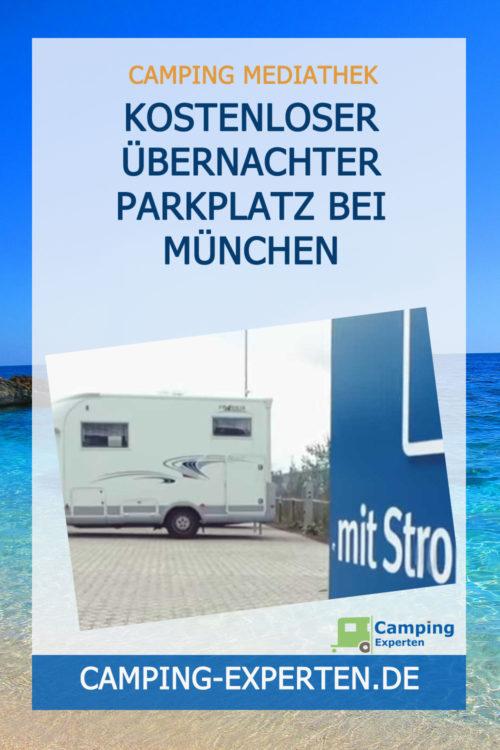 Kostenloser Übernachter Parkplatz bei München