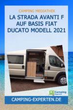 La Strada Avanti F auf Basis Fiat Ducato Modell 2021