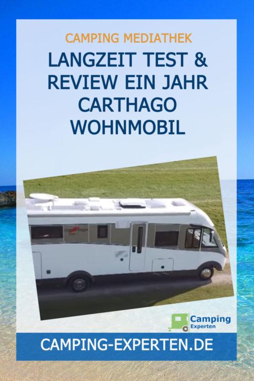 Langzeit Test & Review Ein Jahr Carthago Wohnmobil