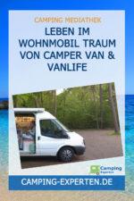 Leben im Wohnmobil Traum von Camper Van & Vanlife