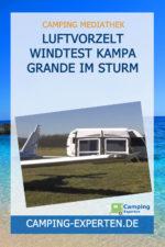 Luftvorzelt Windtest Kampa Grande im Sturm