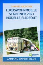Luxuswohnmobile Starliner 2021 Modelle Slideout