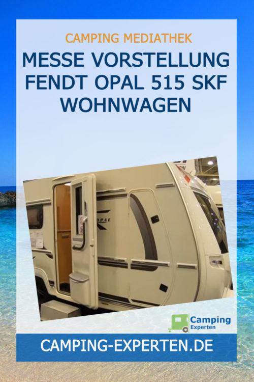 Messe Vorstellung Fendt Opal 515 SKF Wohnwagen