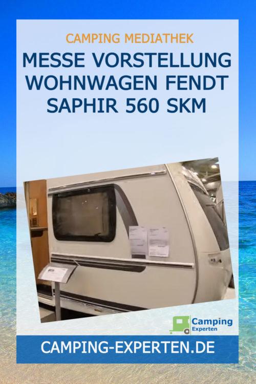 Messe Vorstellung Wohnwagen Fendt Saphir 560 SKM
