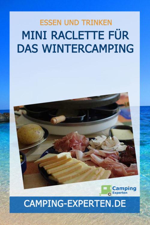 Mini Raclette für das Wintercamping