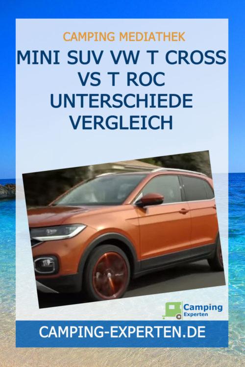 Mini SUV VW T Cross vs T Roc Unterschiede Vergleich