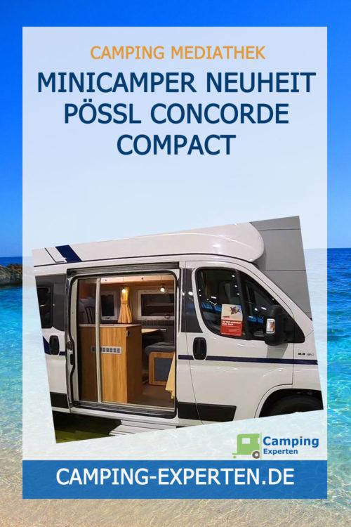 Minicamper Neuheit Pössl Concorde Compact