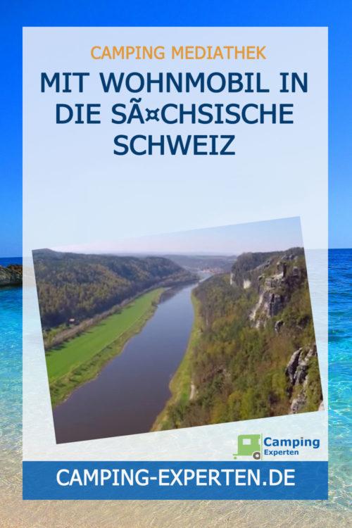 Mit Wohnmobil in die Sächsische Schweiz