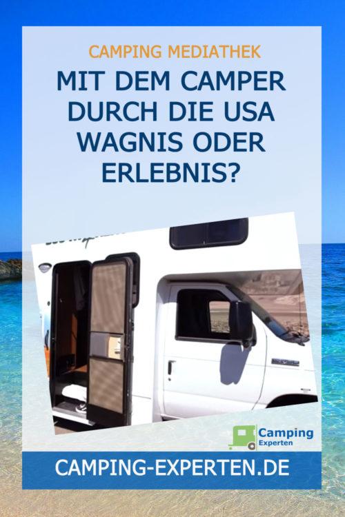 Mit dem Camper durch die USA Wagnis oder Erlebnis?