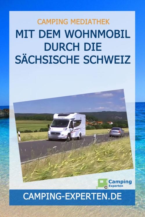 Mit dem Wohnmobil durch die Sächsische Schweiz