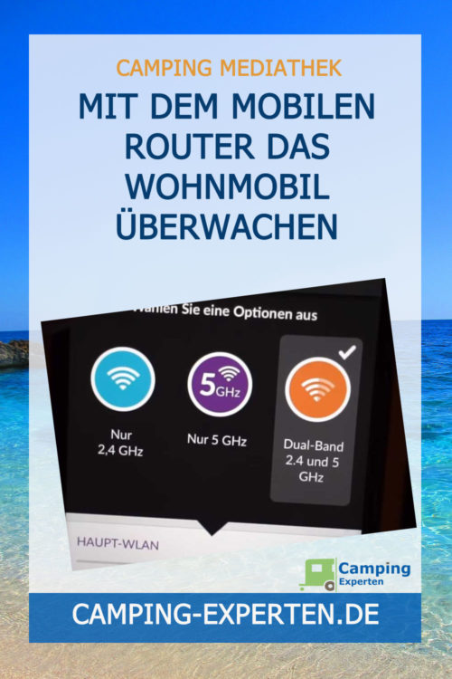 Mit dem mobilen Router das Wohnmobil überwachen