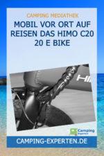 Mobil vor Ort auf Reisen Das Himo C20 20 E Bike