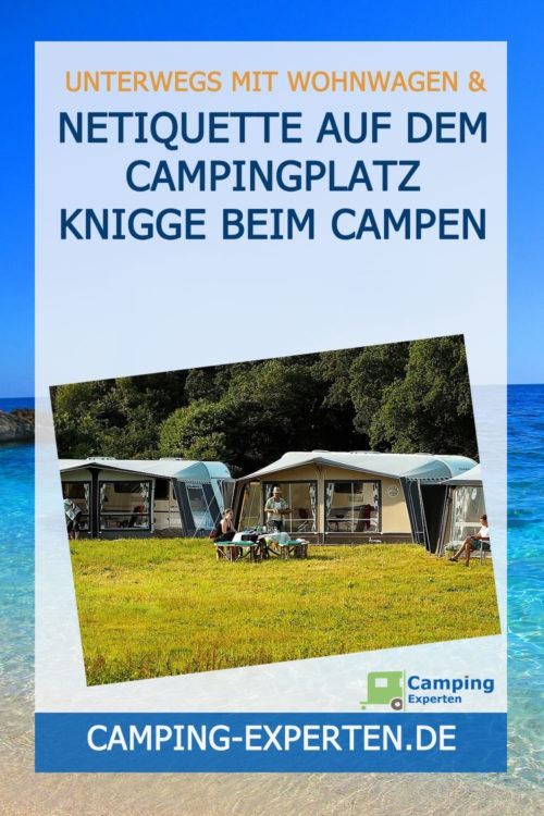 Netiquette auf dem Campingplatz Knigge beim Campen